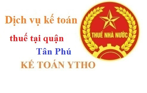 Dịch vụ kế toán thuế tại quận Tân Phú