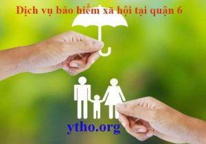 Dịch vụ bảo hiểm xã hội tại quận 6