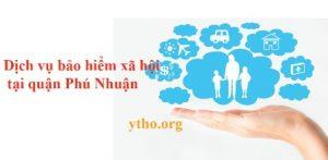 Dịch vụ bảo hiểm xã hội tại quận Phú Nhuận
