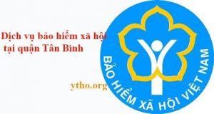 Dịch vụ bảo hiểm xã hội tại quận Tân Bình