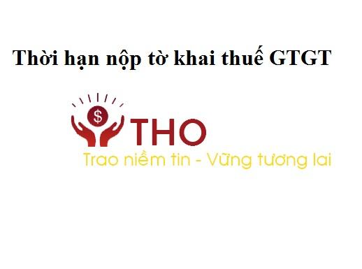 Hạn nộp tờ khai thuế GTGT