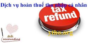 Dịch vụ hoàn thuế thu nhập cá nhân
