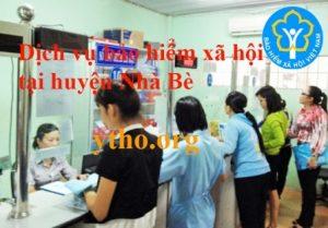 Dịch vụ bảo hiểm xã hội tại huyện Nhà Bè