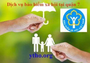 Dịch vụ bảo hiểm xã hội tại quận 7