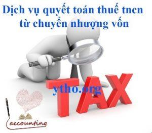 Dịch vụ quyết toán thuế tncn từ chuyển nhượng vốn
