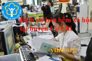 Dịch vụ bảo hiểm xã hội tại huyện Củ Chi TPHCM