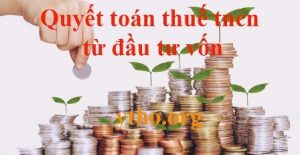 Quyết toán thuế tncn từ đầu tư vốn
