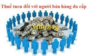 tính thuế tncn đối với người bán hàng đa cấp