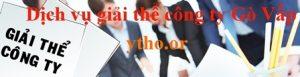 dịch vụ giải thể công ty tại quận Gò Vấp