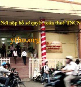 Nơi nộp hồ sơ quyết toán thuế TNCN