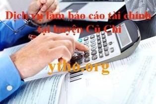 Dịch vụ làm báo cáo tài chính tại huyện Củ Chi