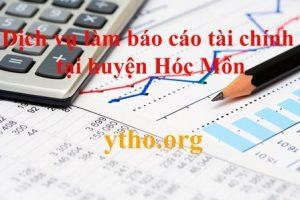 Dịch vụ làm báo cáo tài chính tại huyện Hóc Môn