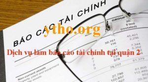 Dịch vụ làm báo cáo tài chính tại quận 2
