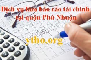Dịch vụ làm báo cáo tài chính tại quận Phú Nhuận