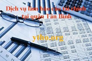 Dịch vụ làm báo cáo tài chính tại quận Tân Bình