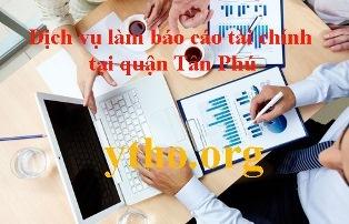 Dịch vụ làm báo cáo tài chính tại quận Tân Phú