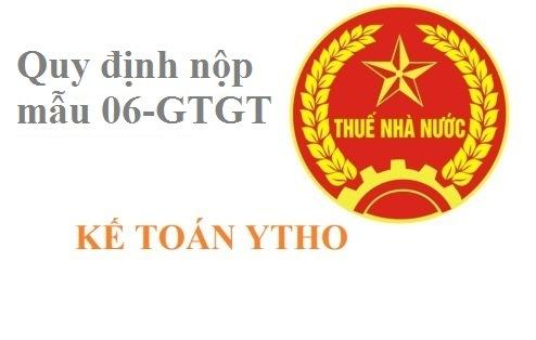Quy định nộp mẫu 06-GTGT
