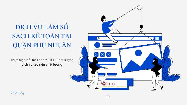 Dịch vụ làm sổ sách kế toán tại quận Phú Nhuận