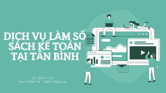 Dịch vụ làm sổ sách kế toán tại quận Tân Bình
